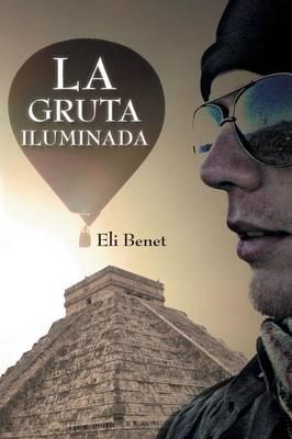 La Gruta Iluminada (Paperback)