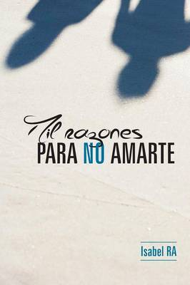 Mil Razones Para No Amarte (Paperback)
