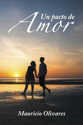 Un Pacto de Amor (Paperback)