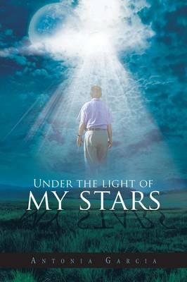 Under the Light of My Stars (Paperback)
