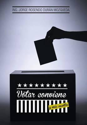 Votar Conviene: Y Mas Cuentos (Hardback)