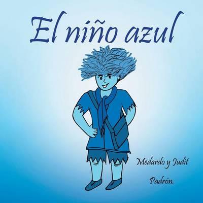 El Ni o Azul (Paperback)