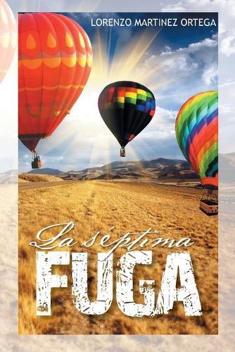 La Septima Fuga (Paperback)