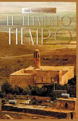 El Elemento Tiempo (Paperback)