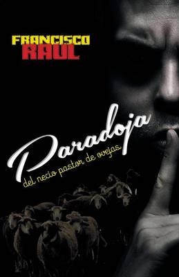 Paradoja del Necio Pastor de Ovejas (Paperback)