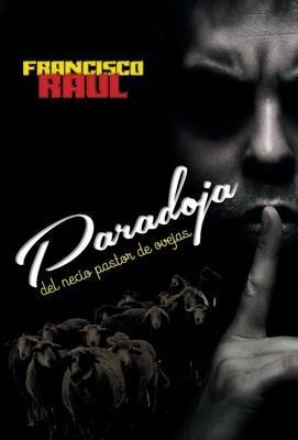 Paradoja del Necio Pastor de Ovejas (Hardback)