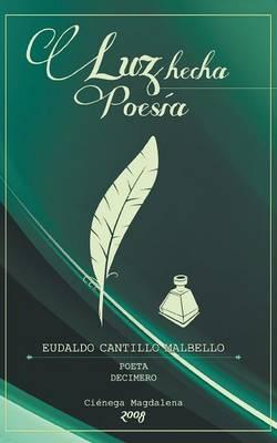 Luz Hecha Poesia (Paperback)