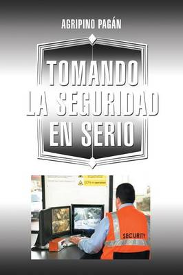 Tomando La Seguridad En Serio (Paperback)