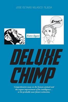 Deluxe Chimp (Paperback)