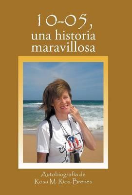 10-05, Una Historia Maravillosa (Hardback)