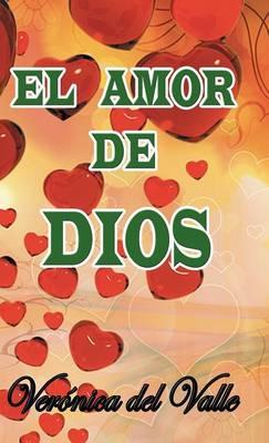 El Amor de Dios (Hardback)