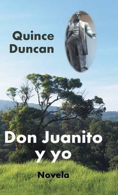 Don Juanito y Yo (Hardback)
