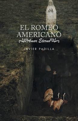 El Romeo Americano: Amor Eterno (Paperback)