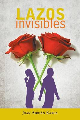 Lazos Invisibles (Paperback)