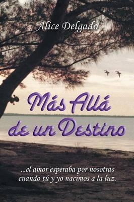 M�s All� de Un Destino (Paperback)