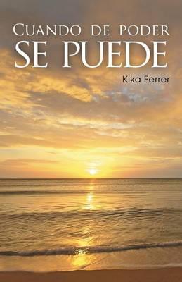 Cuando de Poder Se Puede (Paperback)
