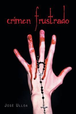 Crimen Frustrado (Paperback)