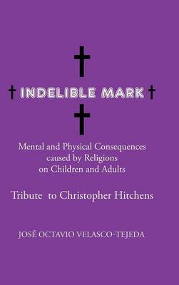 Indelible Mark (Hardback)
