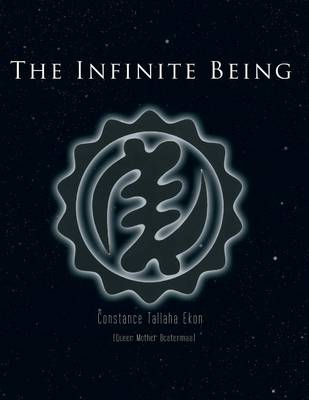 The Infinite Being: Unveiling Untold Stories of the Universe (Paperback)