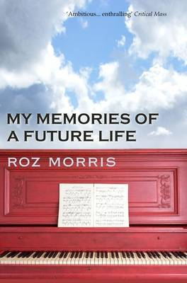 My Memories of a Future Life (Paperback)