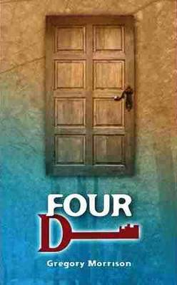 Four D: Four D by Gregory Morrison (Paperback)