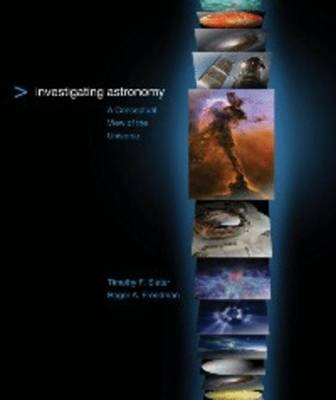 Investigating Astronomy: A Conceptual View of the Universe (Paperback)
