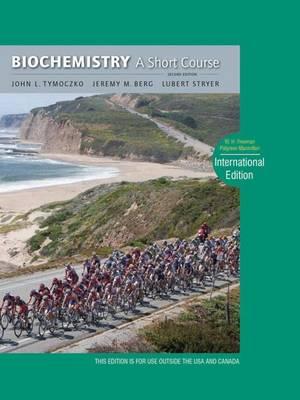 Biochemistry: A Short Course (Paperback)