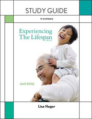 Study Guide for Experiencing the Lifespan (Paperback)