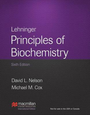 Lehninger Principles of Biochemistry: 6th Edition (Hardback)