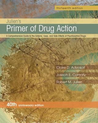 Julien's Primer of Drug Action (Paperback)