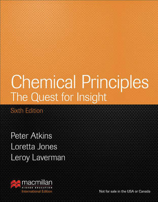 Chemical Principles: Palgrave Version: The Quest for Insight (Hardback)