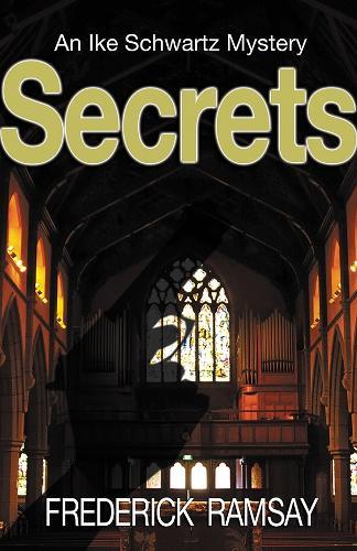 Secrets: An Ike Schwartz Mystery (Paperback)