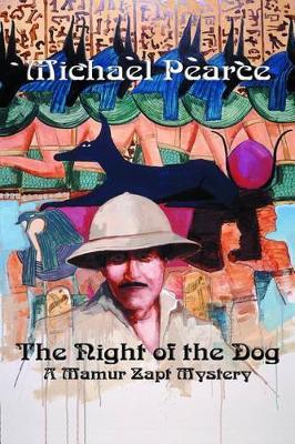 The Night of the Dog: A Mamur Zapt Mystery (Paperback)