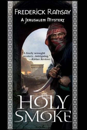 Holy Smoke: A Jerusalem Mystery (Paperback)