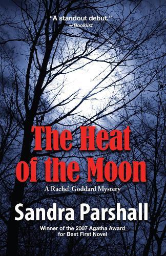 The Heat of the Moon - Rachel Goddard Mysteries (Paperback)