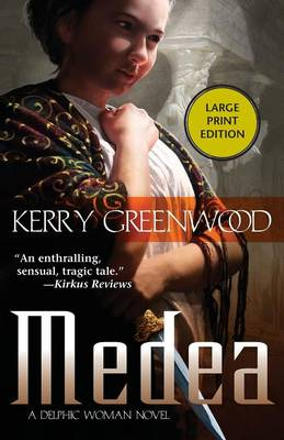 Medea: A Delphic Woman Novel (Paperback)