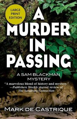 A Murder in Passing: A Sam Blackman Mystery (Paperback)