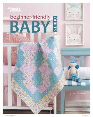 Beginner-Friendly Baby Quilts (Paperback)