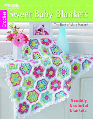 Sweet Baby Blankets: 9 Cuddly & Colorful Blankets! (Paperback)