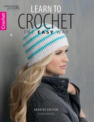 Learn to Crochet the Easy Way (Paperback)