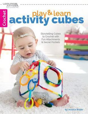Play & Learn Activity Cubes: Storytelling Cubes to Crochet with Fun Attachments & Secret Pockets (Paperback)