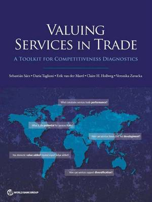 Valuing services in trade: a toolkit for competitiveness - Trade and development series (Paperback)