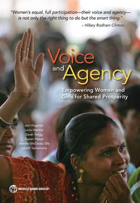 Voice and agency: empowering women and girls for shared prosperity (Paperback)