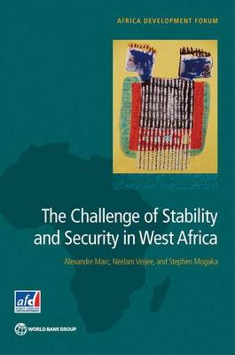 The challenge of stability and security in West Africa - Africa development forum (Paperback)