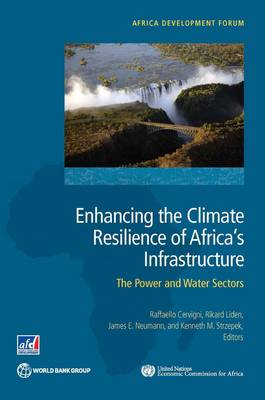 Enhancing the climate resilience of Africa's infrastructure: the power and water sectors - Africa development forum (Paperback)