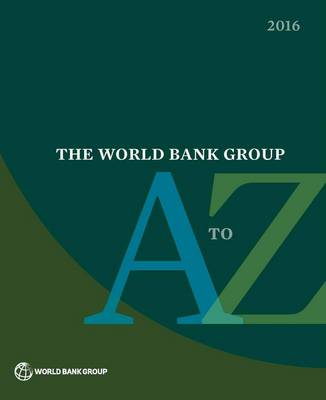 The World Bank Group A to Z 2016 (Paperback)