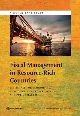 Fiscal Management in Resource-Rich Countries: Essentials for Economists and Public Finance Professionals (Paperback)