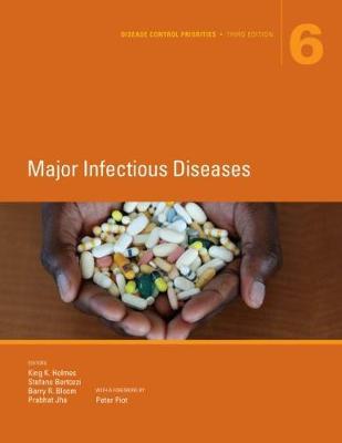Disease Control Priorities (Volume 6): Major Infectious Diseases (Hardback)