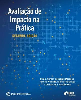 Impact Evaluation in Practice (Portuguese) (Paperback)
