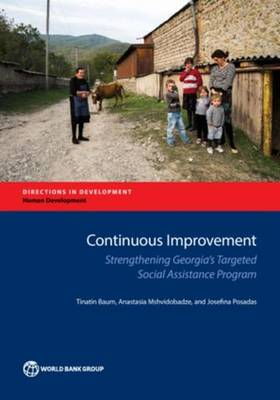 Continuous improvement: strengthening Georgia's targeted social assistance program - Directions in development (Paperback)